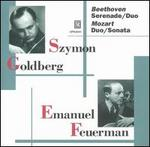Beethoven: Serenade; Duo; Mozart: Duo; Sonata