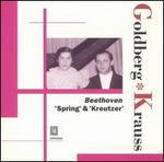 Beethoven: 'Spring' & 'Kreutzer' - Lili Kraus (piano); Szymon Goldberg (violin)