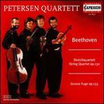 Beethoven: String Quartet, Op. 130 & Grosse Fuge