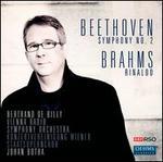 Beethoven: Symphony No. 2; Brahms: Rinaldo