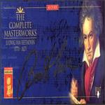 Beethoven: The Complete Masterworks