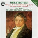 "Beethoven: Trios, Opp. 97/7 ""Archiduc"" & 1/1"