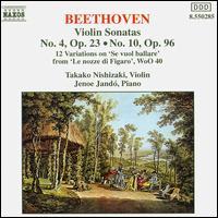 Beethoven: Violin Sonatas 4 & 10, etc. - Jenö Jandó (piano); Takako Nishizaki (violin)