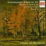 Beethoven: Violinkonzert D-Dur op. 61; Romanzen op. 40 & 50; Violinkonzert C-Dur (Fragment)