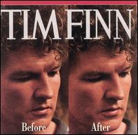 Before & After - Tim Finn