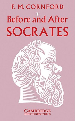 Before and After Socrates - Cornford, Francis MacDonald
