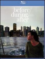 Before/During/After [Blu-ray]