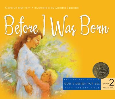 Before I Was Born - Nystrom, Carol, and Speidel, Sandra (Illustrator)