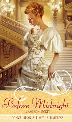 Before Midnight: A Retelling of Cinderella - Dokey, Cameron