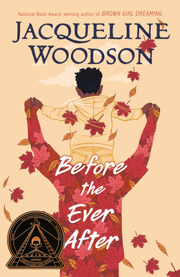 Before the Ever After - Woodson, Jacqueline
