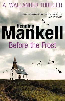 Before The Frost - Mankell, Henning