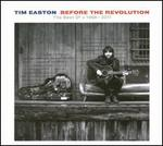 Before the Revolution: The Best of Tim Easton 1998-2011
