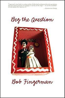 Beg the Question - Fingerman, Bob
