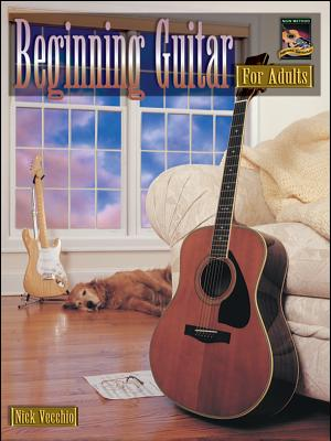 Beginning Guitar for Adults: The Grown-Up Approach to Playing Guitar - Alfred Publishing (Editor)