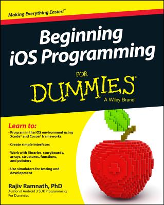 Beginning iOS Programming for Dummies - Ramnath, Rajiv