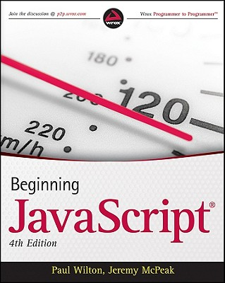 Beginning JavaScript - Wilton, Paul, and McPeak, Jeremy