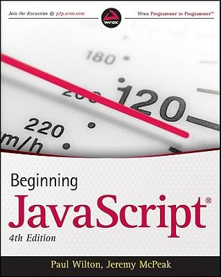Beginning JavaScript - Wilton, Paul