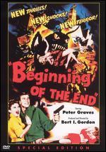 Beginning of the End - Bert I. Gordon