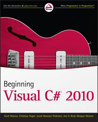 Beginning Visual C# 2010 - Watson, Karli