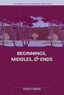 Beginnings, Middles, & Ends - Kress, Nancy