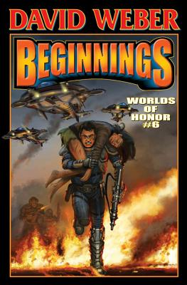 Beginnings, Signed Limited Edition: Worlds of Honor 6 - Weber, David (Editor)