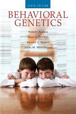Behavioral Genetics - Plomin, Robert