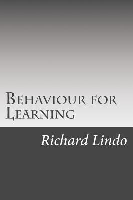 Behaviour for Learning: B4l - Lindo, Richard