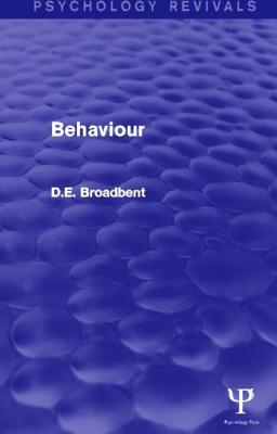 Behaviour - Broadbent, D E