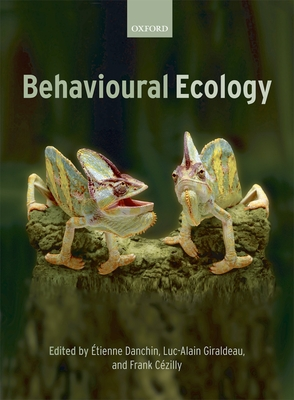 Behavioural Ecology - Danchin, Etienne (Editor), and Giraldeau, Luc-Alain, Professor (Editor), and Cezilly, Frank (Editor)
