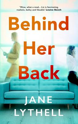 Behind Her Back - Lythell, Jane