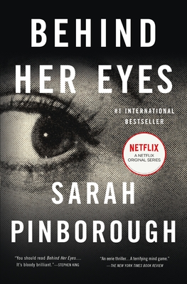 Behind Her Eyes: A Suspenseful Psychological Thriller - Pinborough, Sarah