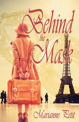 Behind the Mask - Petit, Marianne