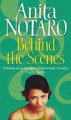 Behind the Scenes - Notaro, Anita