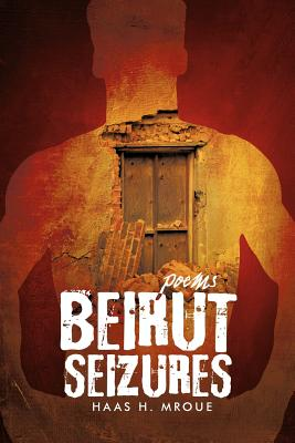 Beirut Seizures - Mroue, Haas H