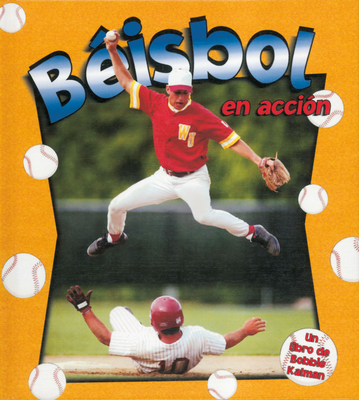 Beisbol en Accion - Crossingham, John, and Dann, Sarah