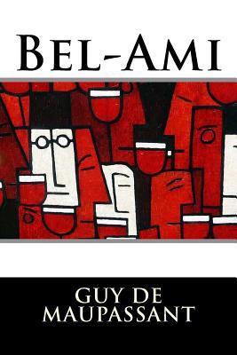 Bel-Ami - de Maupassant, Guy