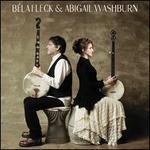 Bela Fleck & Abigail Washburn [LP]
