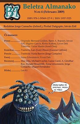 Beletra Almanako 4 (Ba4 - Literaturo En Esperanto) - Camacho, Jorge (Editor), and Ertl, Istvan (Editor), and Dasgupta, Probal (Editor)