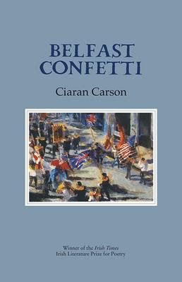 Belfast Confetti - Carson, Ciaran