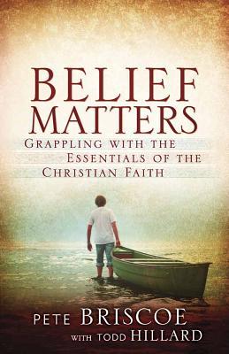 Belief Matters - Briscoe, Pete