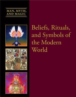 Beliefs, Rituals, and Symbols of the Modern World - Miller, Dean (Editor)