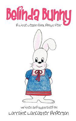 Belinda Bunny - Anderson, Lorraine Lancaster