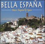 Bella España: Music Inspired by Spain