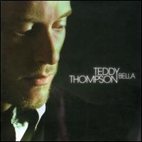 Bella - Teddy Thompson