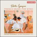 Belle Epoque: French Music for Wind