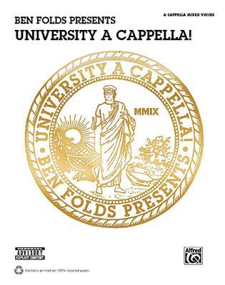 Ben Folds Presents University a Cappella!: Satb A Cappella - Folds, Ben