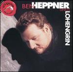 Ben Heppner Sings Lohengrin