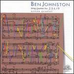 Ben Johnston String Quartets Nos. 2 - 4, 9