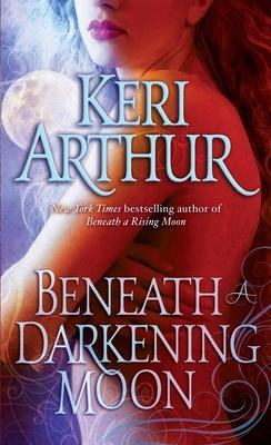 Beneath a Darkening Moon - Arthur, Keri