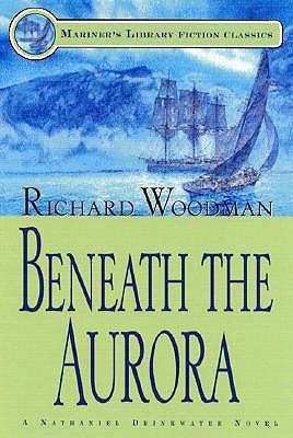 Beneath the Aurora: #12 a Nathaniel Drinkwater Novel - Woodman, Richard